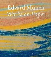 Edvard Munch: Works on Paper (Mercatorfonds (Yale))