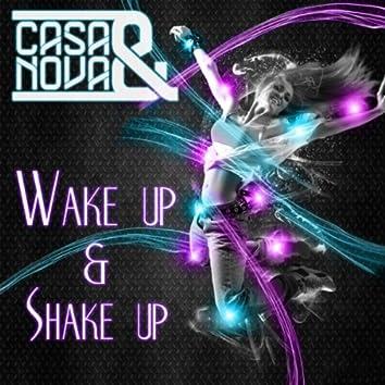 Wake up & Shake Up