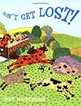 Don't Get Lost! by Pat Hutchins (2004-08-10)