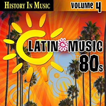 Latin 80s - History In Music Vol.4