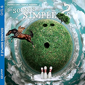 Underscores, Simple, Positive: Sounds Simple 2