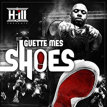 Guette mes shoes
