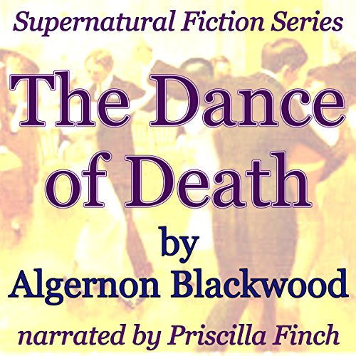 The Dance of Death: Supernatural Fiction Series audiobook cover art