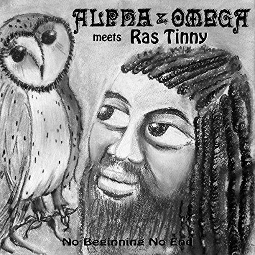 Watch & Pray (Alpha & Omega Meets Ras Tinny)