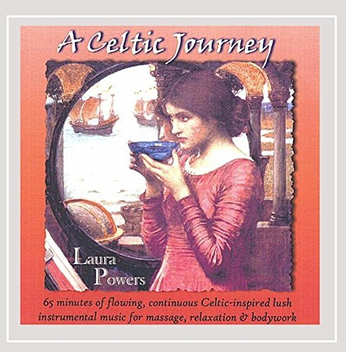 A Celtic Journey by Laura Powers (2004-01-01)
