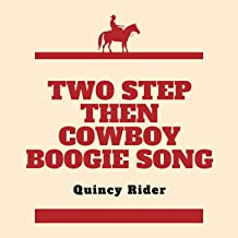 Two Step Then Cowboy Boogie Song