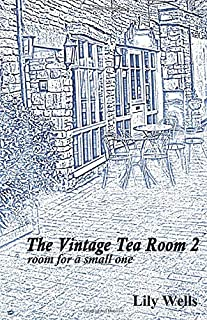 The Vintage Tea Room 2: room for a small one (a novella)
