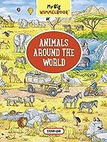 Animals Around the World (My Big Wimmelbook)