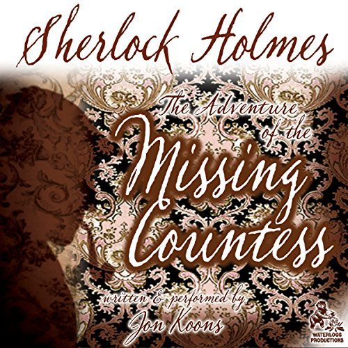 Sherlock Holmes and the Adventure of the Missing Countess  Audiolibri