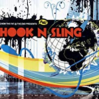 Chew the Fat Presents: Hook & Sling