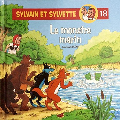 Sylvain et Sylvette, Tome 18 : Le monstre marin