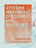 Système national d'économie politique - Format Kindle - 9782346057931 - 4,99 €