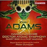 Adams: Harmonielehre/Doctor Atomic Symphony/Short Ride in