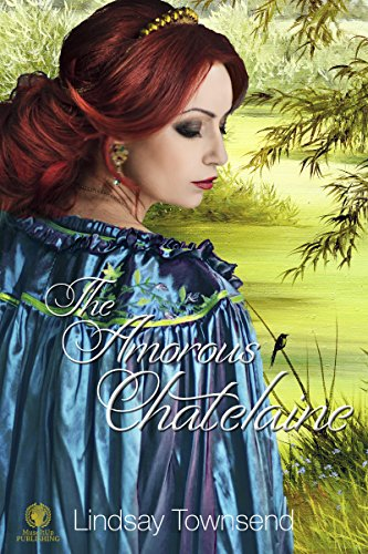 Book: The Amorous Chatelaine by Lindsay Townsend