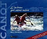 L'aviron qui nous mène - Guide illustré sur l'art du canot