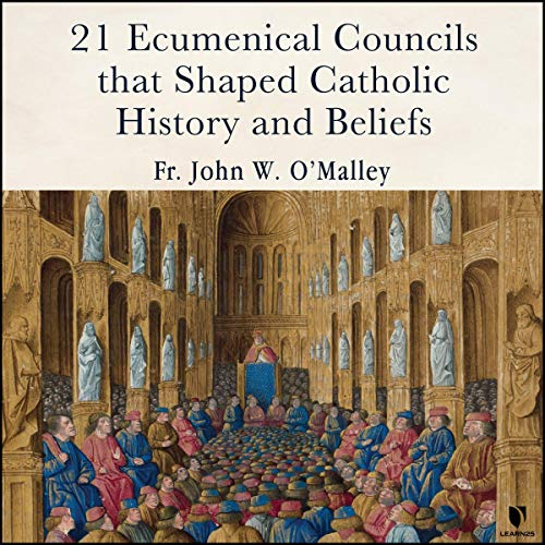 21 Ecumentical Councils that Shaped Catholic History and Beliefs cover art