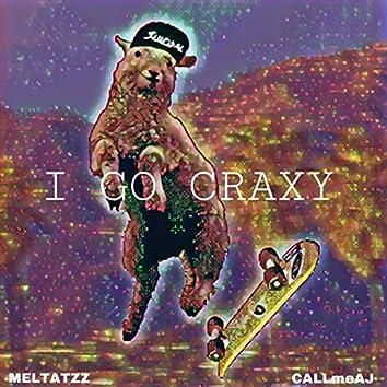 I Go Craxy (feat. CALLmeAJ)