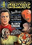 Chanoc: Las Tarantulas/El Tigre Y El Vampiro/El Circo Union/La Isla De Los Muertos