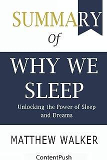 Summary of Why We Sleep Matthew Walker - Unlocking the Power of Sleep and Dreams