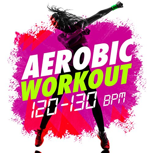 Aerobic Workout (120-130 BPM)