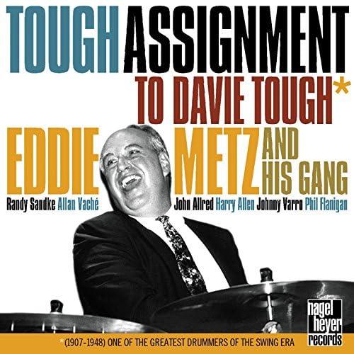 Eddie Metz feat. Randy Sandke, Allan Vaché, John Allred, Harry Allen, Johnny Varro & Phil Flanigan