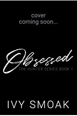 Obsessed (The Light to My Darkness Book 4) Kindle Edition