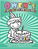 Owen's Birthday Coloring Book Kids Personalized Books: A Coloring Book Personalized for Owen that includes Children's Cut Out Happy Birthday Posters