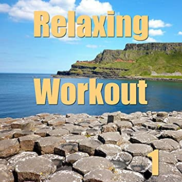 Relaxing Workout, Vol. 1