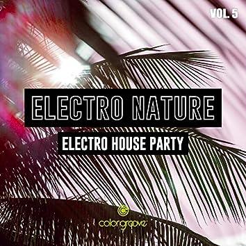 Electro Nature, Vol. 5 (Electro House Party)