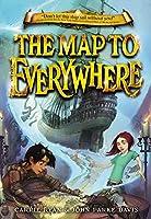 The Map to Everywhere (The Map to Everywhere, 1)