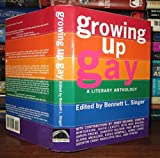 Growing Up Gay: A Literary Anthology