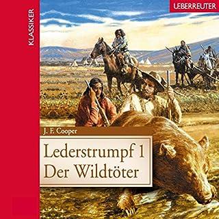 Der Wildtöter     Lederstrumpf 1              Autor:                                                                                                                                 James Fenimore Cooper                               Sprecher:                                                                                                                                 Bodo Primus                      Spieldauer: 2 Std. und 35 Min.     6 Bewertungen     Gesamt 3,8