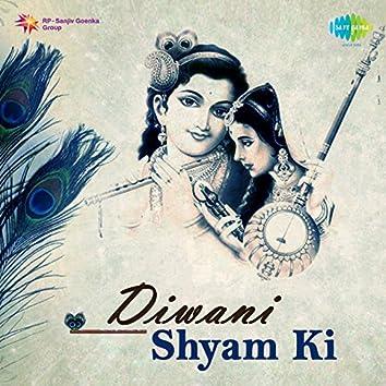 Diwani Shyam Ki