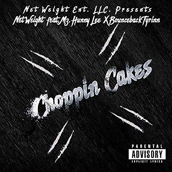 Choppin Cakes (feat. Mz Hunny Lee & Bounceback Tyrinn)