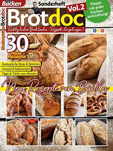 Brotdoc, Vol. 2: Richtig leckere Brote backen - Rezepte, die gelingen!