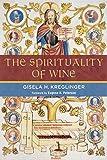 wine advocate - The Spirituality of Wine