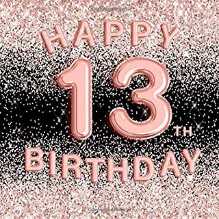 Happy 13th Birthday: Black & Pink Officially a Teenager Party Guestbook Messages Advice and Well wishes I BONUS Gift Log Tracker I Keepsake Signing ... To Write In Messages Guests Pages Journal