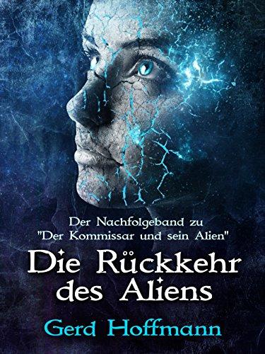 Die Rückkehr des Aliens (Die Außerirdische 2)