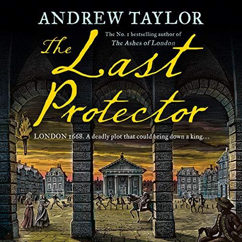 The Last Protector: James Marwood & Cat Lovett, Book 4