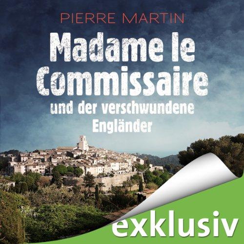 Madame le Commissaire und der verschwundene Engländer cover art