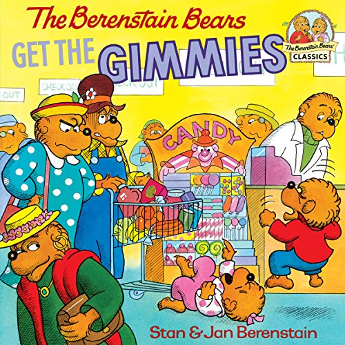 The Berenstain Bears Get the Gimmies (First Time Books(R)) (English Edition)
