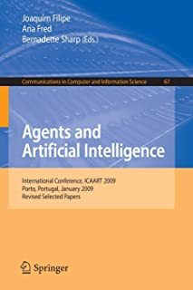 Agents and Artificial Intelligence: International Conference, ICAART 2009, Porto, Portugal, January 19-21, 2009. Revised S...