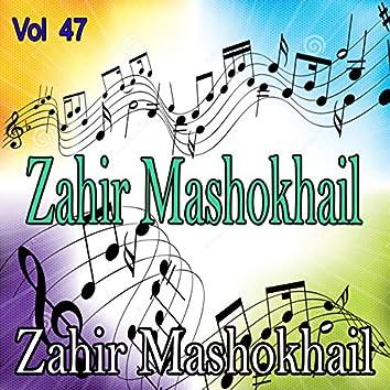 Zahir Mashokhail, Vol. 47