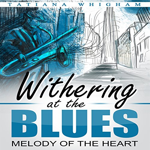Withering at the Blues audiobook cover art