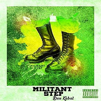 Militant Step