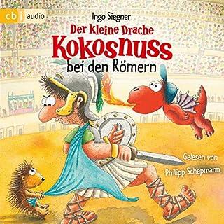Der kleine Drache Kokosnuss bei den Römern     Der kleine Drache Kokosnuss 28              Autor:                                                                                                                                 Ingo Siegner                               Sprecher:                                                                                                                                 Philipp Schepmann                      Spieldauer: 48 Min.     8 Bewertungen     Gesamt 4,9