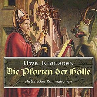 Die Pforten der Hölle                   Autor:                                                                                                                                 Uwe Klausner                               Sprecher:                                                                                                                                 Norbert Hülm                      Spieldauer: 16 Std. und 22 Min.     43 Bewertungen     Gesamt 2,7