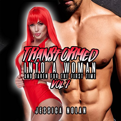 Transformed into a Woman and Taken for the First Time, Volume 7 audiobook cover art