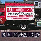 Barrelhousin' Around Chicago: The Legendary George Paulus 1970s Blues Recordings