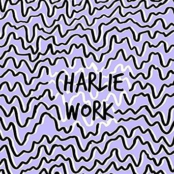 Charlie Work